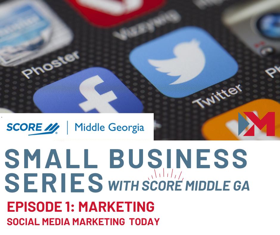 Small Business Series: Social Media Marketing
