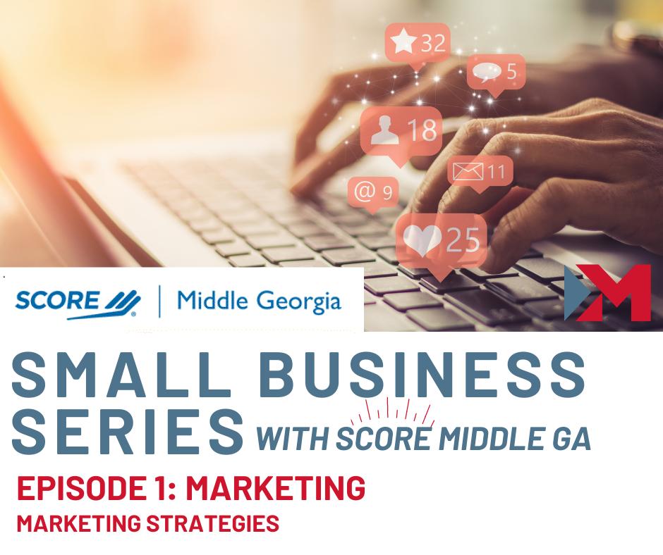Small Business Series: Marketing Strategies