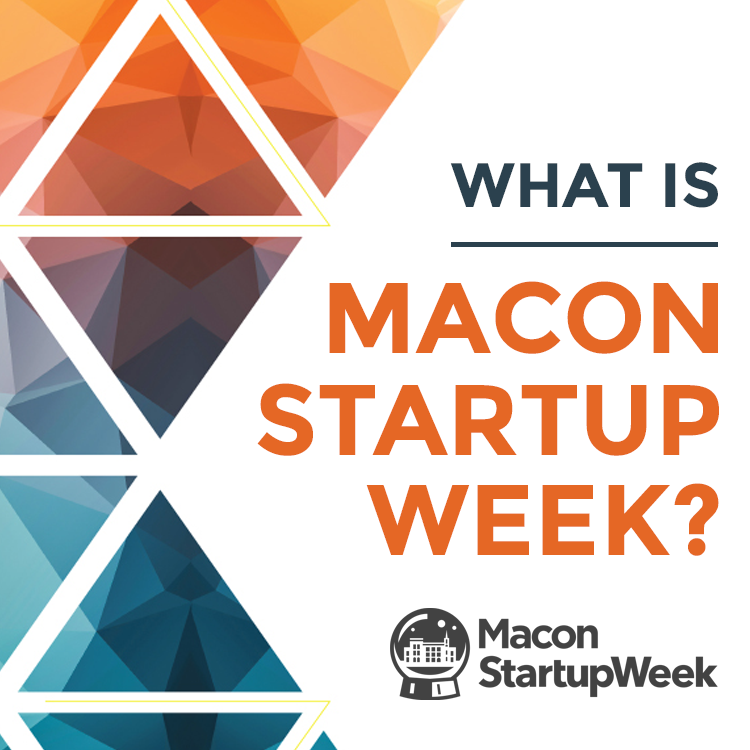 MACON STARTUP WEEK – FULL SCHEDULE
